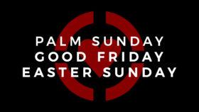 Holy Week / Easter 2017