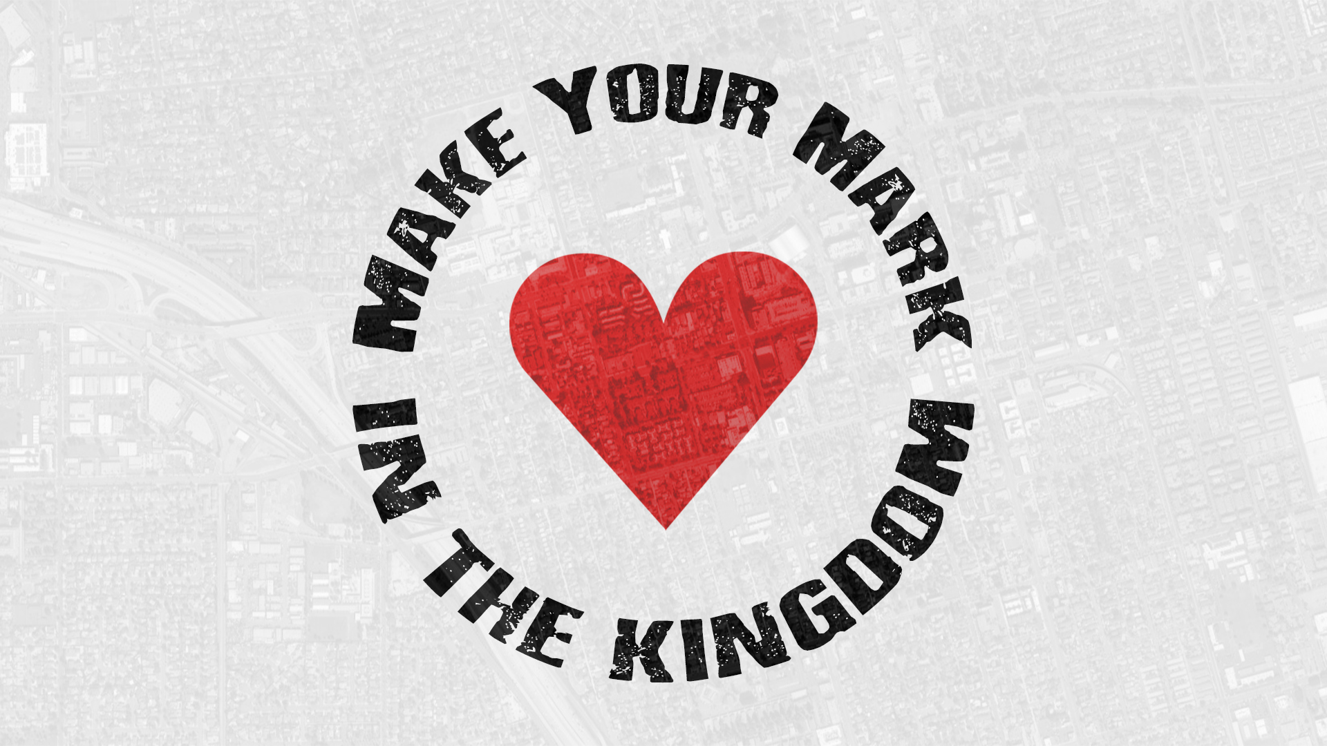 Make Your Mark In The Kingdom