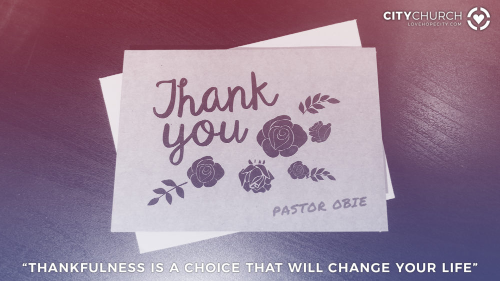 Thankfulness is a Choice That Will Change Your Life